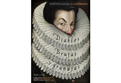 Cartel de la obra 'Diablos, Brujas y Granujas' d eLa Luciérnaga