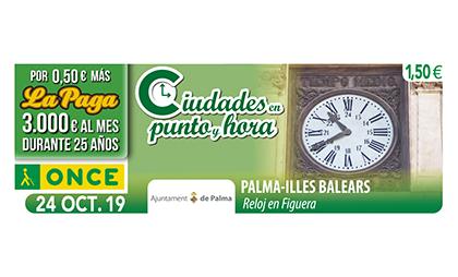 Cupón de la ONCE dedicado al Reloj d´en Figuera, de Palma de Mallorca 241019