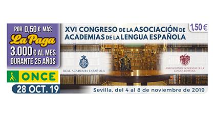 Cupón de la ONCE dedicado al XVI Congreso de la Asociación de Academias de la Lengua Española