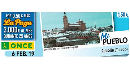 Cupón del 6 de febrero dedicado a la localidad toledana de Cebolla