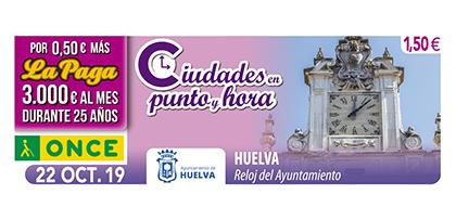 Cupón de la ONCE dedicado al Reloj del Ayuntamiento de Huelva 221019