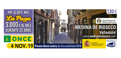 Cupón de la ONCE dedicado a Medina de Rioseco, Premio Reina Letizia de Accesibilidad 2018