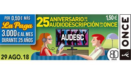 Cupón del 29 de agosto dedicado a los 29 años de la audiodescripción