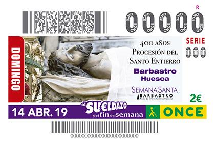 Cupón de la ONCE dedicado al al IV Centenario de la Procesión del Santo entierro, de Barbastro Huesca