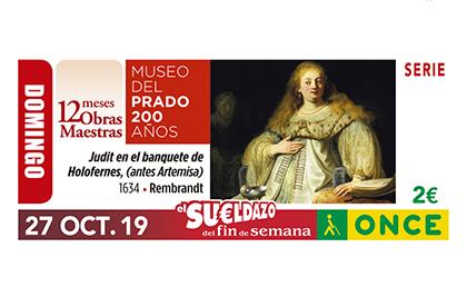 Cupón de la ONCE del 27 de octubre de 2019, perteneciente a la serie que celebra los 200 años del Museo del Prado