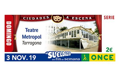 Cupón de la ONCE dedicado al Teatre Metropol de Tarragona 031119