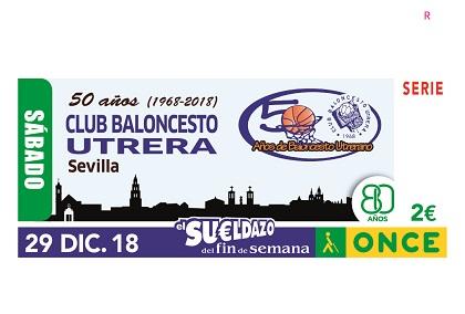 Cupón de la ONCE dedicado a los 50 años del Club Baloncesto Utrera 291218