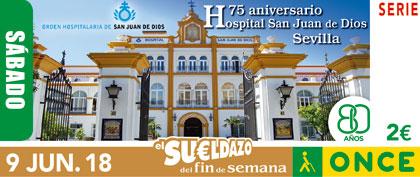 Cupón del 9 de junio dedicado al 75 Aniversario del Hospital San Juan de Dios de Sevilla