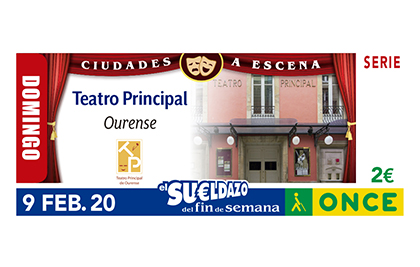 Cupón de la ONCE dedicado al Teatro Principal de Ourense 090220