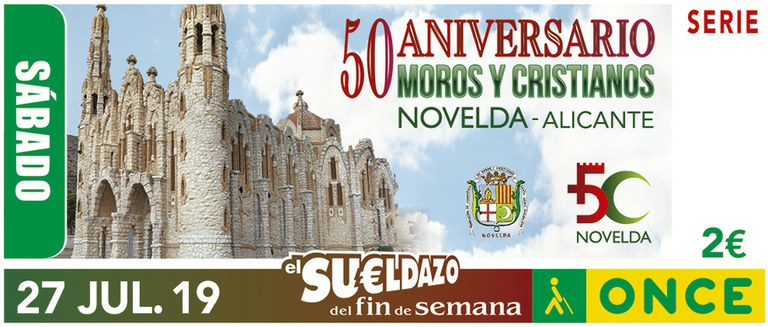 Cupón del 27 de julio dedicado a las fiestas de Moros y Cristianos de Novelda