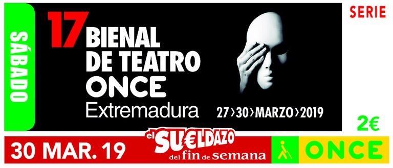 Cupón del 30 de marzo de 2019 dedicado a la 17 Bienal de Teatro ONCE