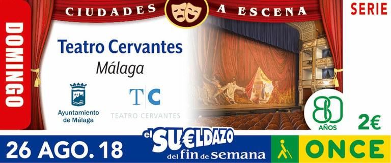 Cupón del 26 de agosto dedicado al Teatro Cervantes de Málaga