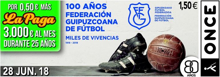 Cupón del 28 de junio dedicado a la Federación Guipuzcoana de Fútbol