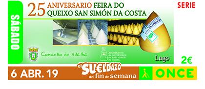 Cupón de la ONCE dedicado a la XXV edición da Feira do Queixo de San Simón da Costa